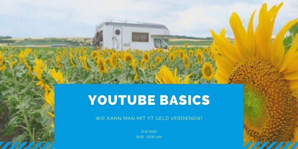Webinar: YouTube Basics (Wie kann man mit YT Geld verdienen?)