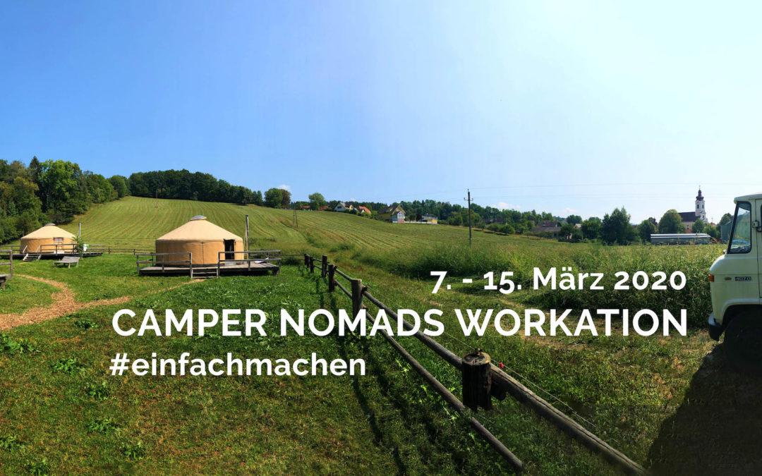 CAMPER NOMADS WORKATION #einfachmachen – März 2020