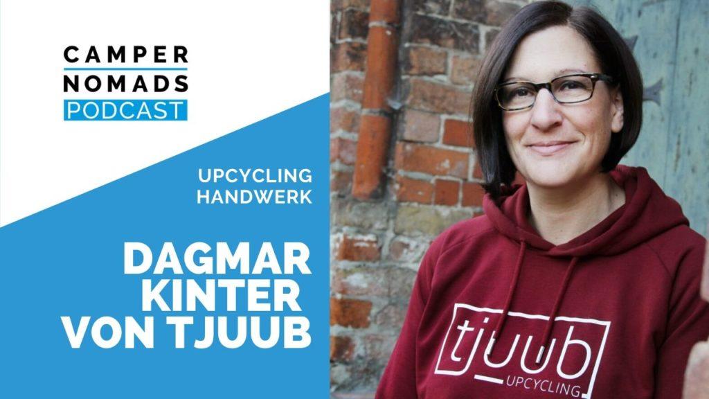 Arbeiten unterwegs im Upcycling Handwerk: Dagmar von Tjuub!