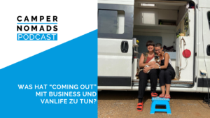 Was hat 'Coming Out' mit Business und Vanlife zu tun?