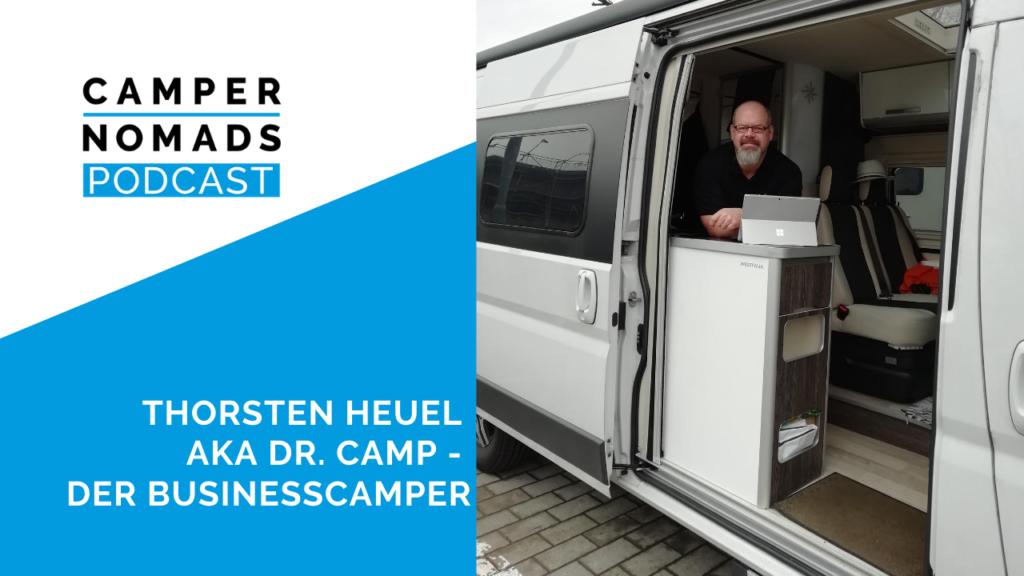 Thorsten Heuel aka Dr. Camp - Der Businesscamper