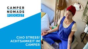 Ciao Stress! Achtsamkeit im Camper