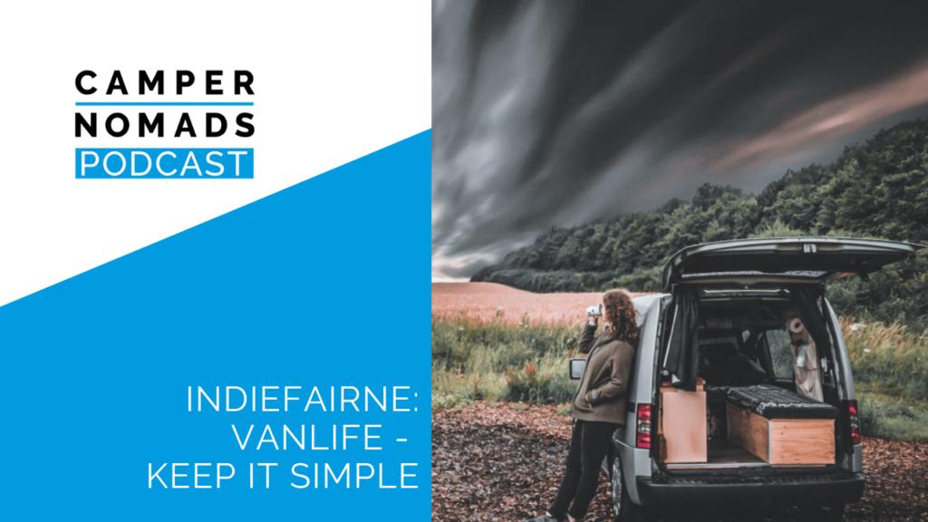 INDIEFAIRNE: Vanlife – Keep it simple