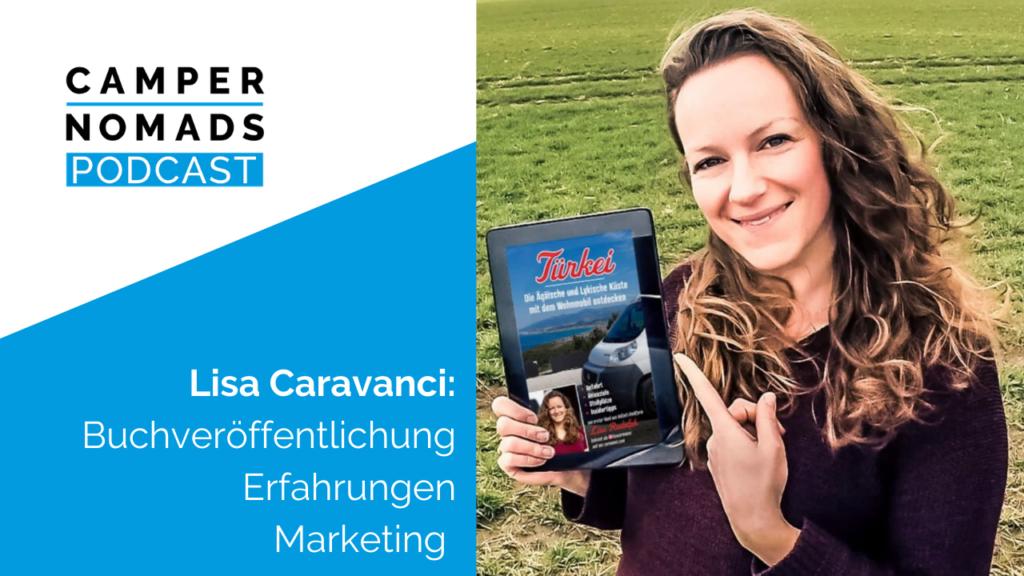 Lisa Caravanci: Buchveröffentlichung – Erfahrungen, Marketing