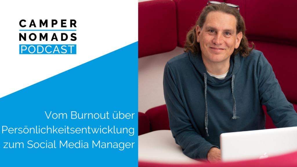Vom Burnout über Persönlichkeitsentwicklung zum Social Media Manager