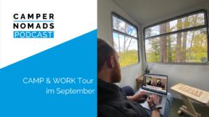CAMP & WORK Tour im September
