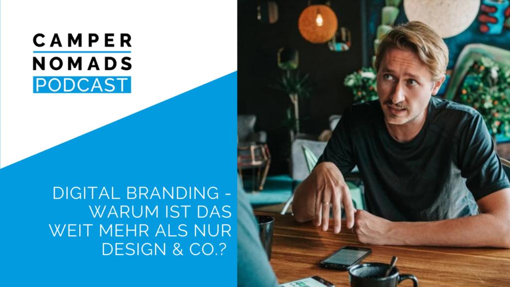 Digital Branding - Warum ist das weit mehr als nur Design & Co.?